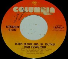 James Taylor J.D. Souther 45 Her Town Too / Believe It Or Not