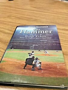 """MLB SPORTS ILLUSTRATED BOOK:""""THE HAMMER-THE BEST OF HANK AARON-COPYRIGHT 2007"""