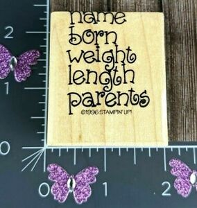 Stampin Up Rubber Stamp Birth Announcement Name Born Weight Length Parents #E24