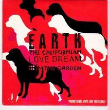 (EM175) Earth The Californian Love Dream, In The Garden - 2004 DJ CD