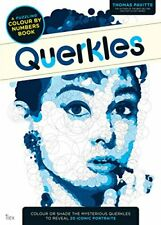 Querkles: A Puzzling Colour-by-Numbers Book, Pavitte 9781781572405 New..