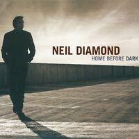 NEIL DIAMOND - HOME BEFORE DARK  CD NEW!