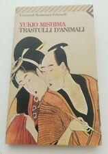 TRASTULLI D'ANIMALI Yukio Mishima - Feltrinelli 1997