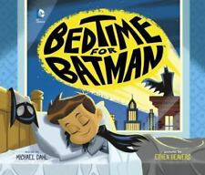 NEW - Bedtime for Batman (DC Super Heroes) by Dahl, Michael