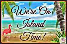 TIKI BAR ISLAND TIME ALL WEATHER METAL SIGN 8X12 MAN CAVE HAPPY HOUR POOL BEACH