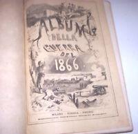 Risorgimento - Album della guerra del 1866 + Appendice ed. 1868 Ed. Sonzogno
