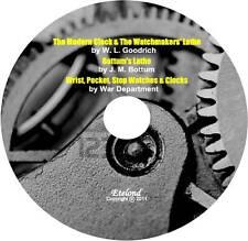 Horology GOODRICH The Modern Clock+Watchmaker Lathe+WAR DEP TM 9 1575 Manual CD