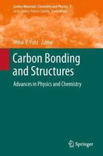 Carbon Bonding and Structures : Advances in Physics and Chemistry 5 (2013,...