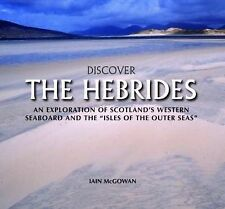 Discover the Hebrides: An Exploration of Scotland's Western Seaboard and the...