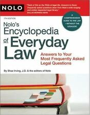 Nolo's Encyclopedia of Everyday Law: Answers to Your Most Frequently Asked Legal