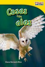 Nonfiction Readers: Cosas con Alas by Dona Herweck Rice (2012, Paperback,...