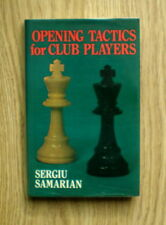 (Chess books)  Opening Tactics for Club Players by Sergu Samarian