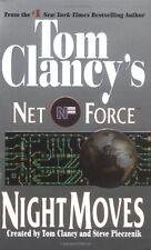 Night Moves (Tom Clancys Net Force, Book 3) by Tom Clancy, Steve Pieczenik
