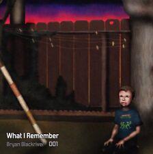 Bryan Blackriver - What I Remember 001 (CD)