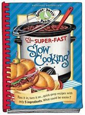 Gooseberry Patch Cookbook Collection: Super-Fast Slow Cooking Cookbook