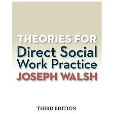 Theories for Direct Social Work Practice (Book Only) by Joseph Walsh (2014, Pape