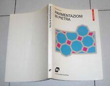 Giorgio Bianco PAVIMENTAZIONI IN PIETRA - NIS 1 ed 1994
