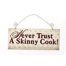 Metal Vintage Retro Kitchen NEVER TRUST A SKINNY COOK Decor Hanging Plaque Sign