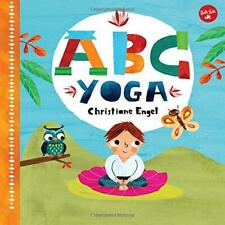 ABC Yoga: Join us and the animals out in nature and learn some yoga! by Engel, C