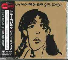 TONY KOSINEC-BAD GIRL SONGS-JAPAN CD C41