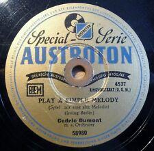 "Cedric Dumont - Play a simple Melody - Harbor... - Austroton - /10"" 78 RPM"
