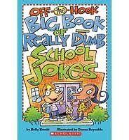 Off-The-Hook Big Book of Really Dumb School Jokes
