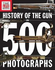 History of the Gun in 500 Photographs (Paperback or Softback)