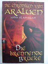 Die Chroniken von Araluen 02. Die brennende Brücke von John Flanagan (2007,...