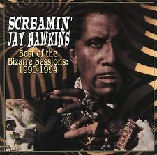 Best of the Bizarre Sessions: 1990-1994 [PA] by Screamin' Jay Hawkins CD NEW
