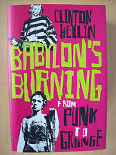 Babylon's Burning From Punk To Grunge Clinton Heylin Hardback New