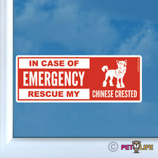 In Case of Emergency Rescue My Chinese Crested Sticker Die Cut Vinyl - dog puff