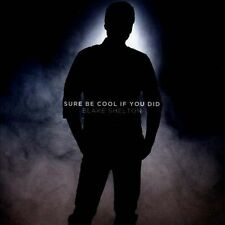 SHELTON,BLAKE-SURE BE COOL IF YOU DID  CD NEW