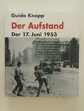Guido Knopp Friederike Dreykluft Ricarda Schlosshan Der Aufstand 17. Juni 1953