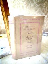 Too True To Be Good,Village Wooing,On The Rocks,1934,G.Bernard Shaw,1st Ed,Dj