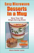 Easy Microwave Desserts in a Mug by Gloria Hander Lyons (2009, Paperback,...
