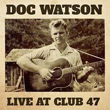 Doc Watson - Live At Club 47 [CD]