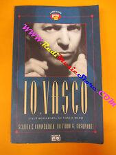 BOOK LIBRO Io VASCO ROSSI L'autobiografia 1993 NUOVA ERI no cd lp dvd vhs