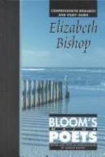 Elizabeth Bishop (Bloom's Major Poets)-ExLibrary