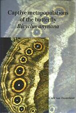 Captive Metapopulations of the Butterfly - Bicyclus Anynana