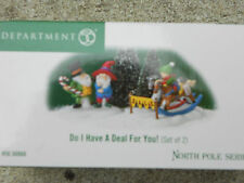 DEPT 56 NORTH POLE VILLAGE Accessory DO I HAVE A DEAL FOR YOU NIB