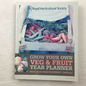 RHS Grow Your Own Veg and Fruit Year Planner Paperback