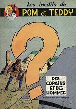 EO FRANÇOIS CRAENHALS POM & TEDDY : DES COPAINS & DES HOMMES ( INÉDIT )