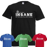 I'm Not Insane Big Bang Theory Sheldon Cooper, Funny T-Shirt mens t shirt tshirt