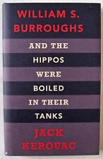 THE HIPPOS WERE BOILED IN THEIR TANKS / BURROUGHS & KEROUAC / 1st UK EDTN / 2008