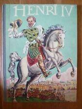 Henri IV, Robert Burnand, illustré par Pierre Noël, Gründ 1950