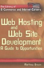 Web Hosting and Web Site Development: A Guide to Opportunities (The-ExLibrary