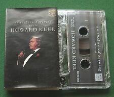 An Enchanted Evening with Howard Keel inc Yesterday + Cassette Tape - TESTED