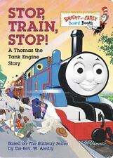 Bright and Early Board Books(TM): Stop, Train, Stop! : A Thomas the Tank Engine