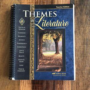 ABeka 9th Grade Themes In Literature Teacher Edition Fourth Edition