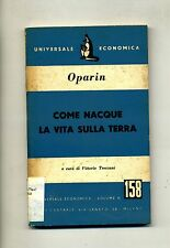 A.I. Oparin # as began life on earth # Universal economic 1953